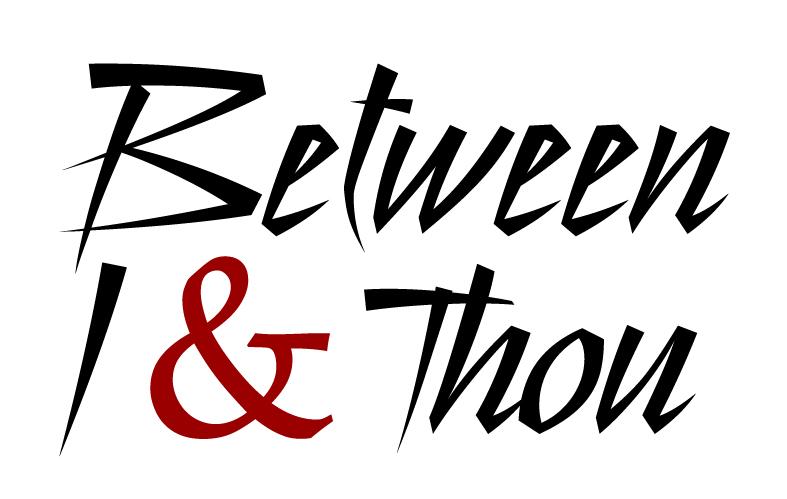 Between I & Thou